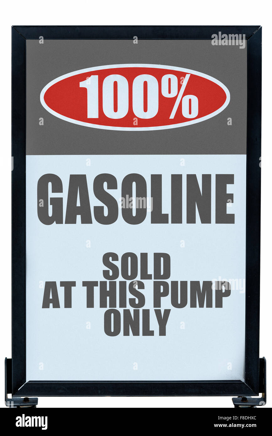 100% Gasoline Sign Sold At This Pump Only - Stock Image