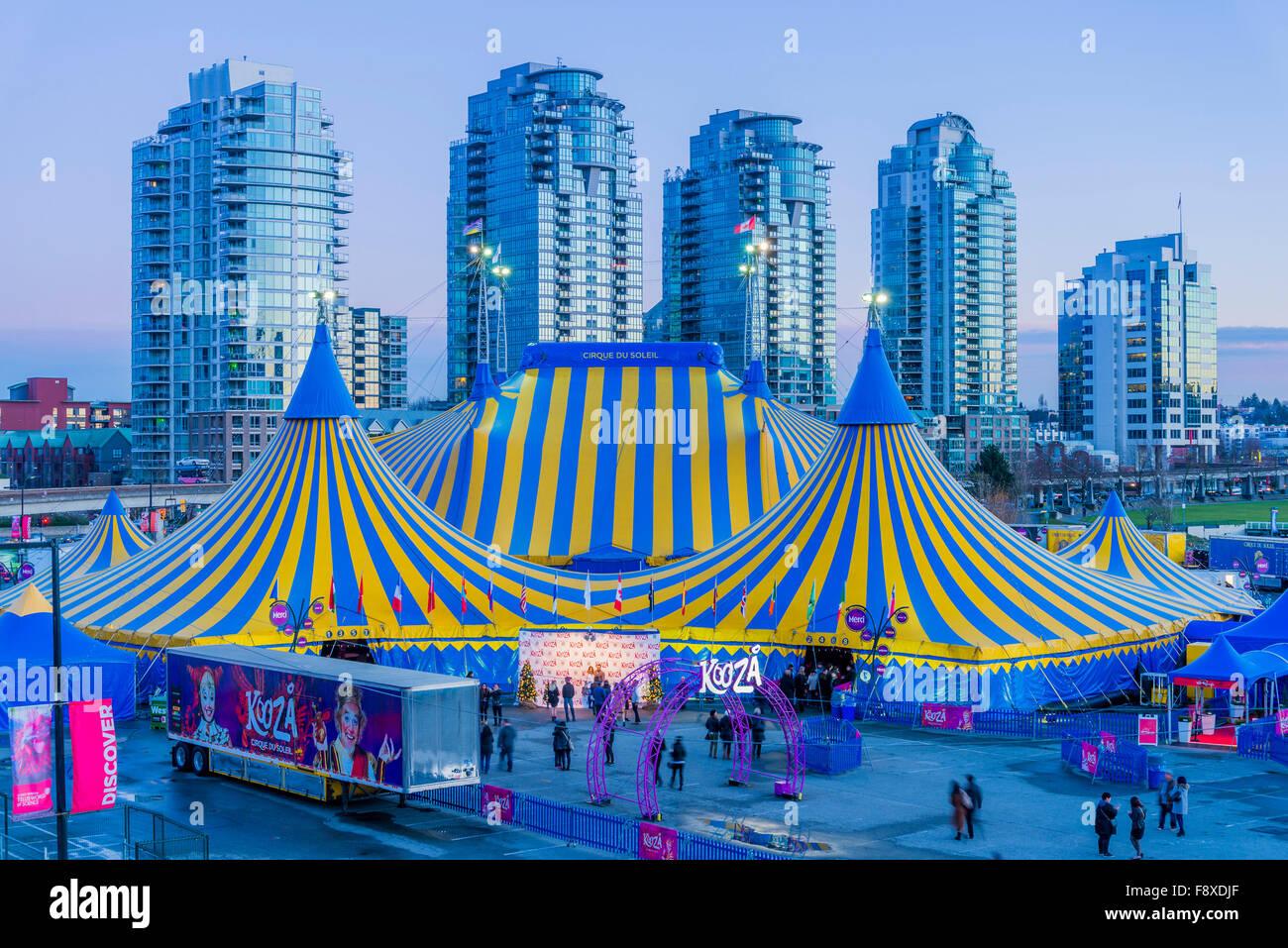 Cirque du Soleil Kooza big top tents Vancouver British Columbia Canada & Cirque du Soleil Kooza big top tents Vancouver British Columbia ...