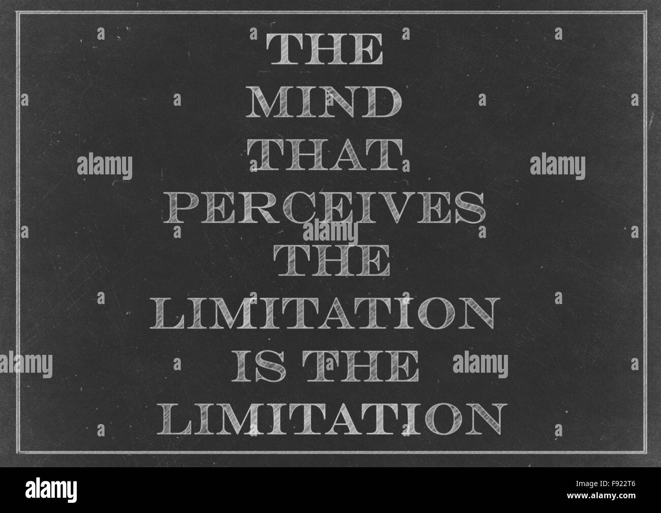 Chalk drawing - concept of 'The mind that perceives the limitation is the limitation' - Stock Image