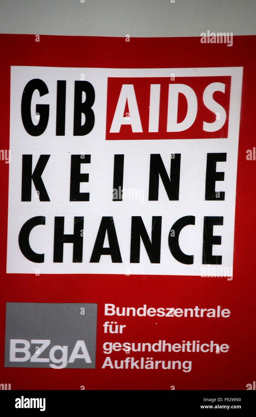 Kampagne der BZgA (Bundeszentrale fuer gesundheitliche Aufklaerung) zum Thema AIDS: 'Gib AIDS keine Chance', - Stock Image
