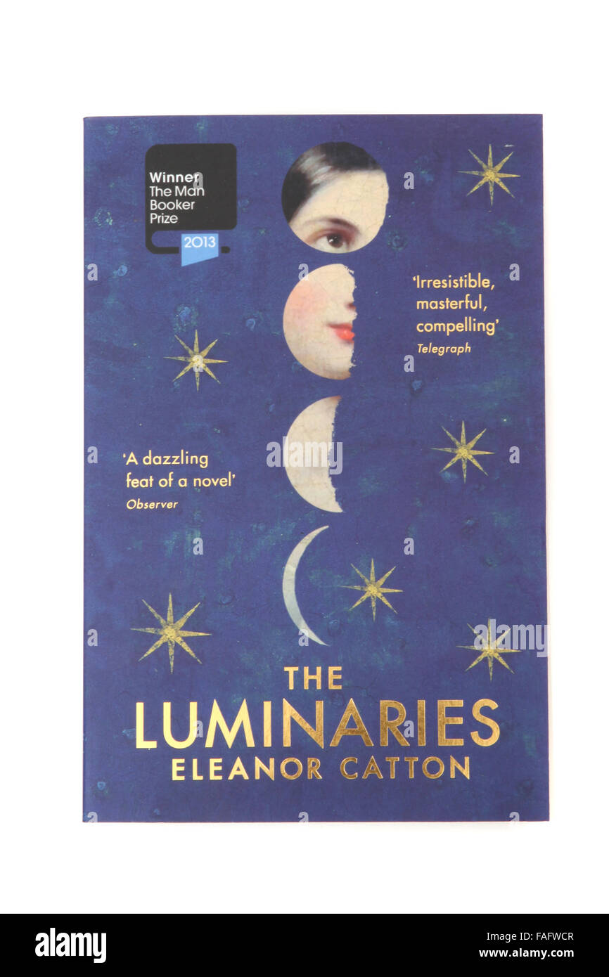 The book - The Luminaries by Eleanor Catton. Winner of The Man Booker Prize - Stock Image