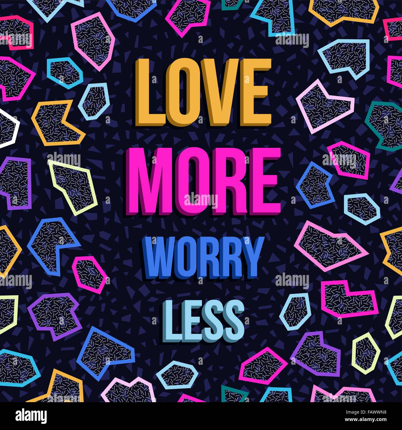 Inspiration poster design, love more worry less quote motivation text with retro 80s memphis style geometry background. - Stock Vector
