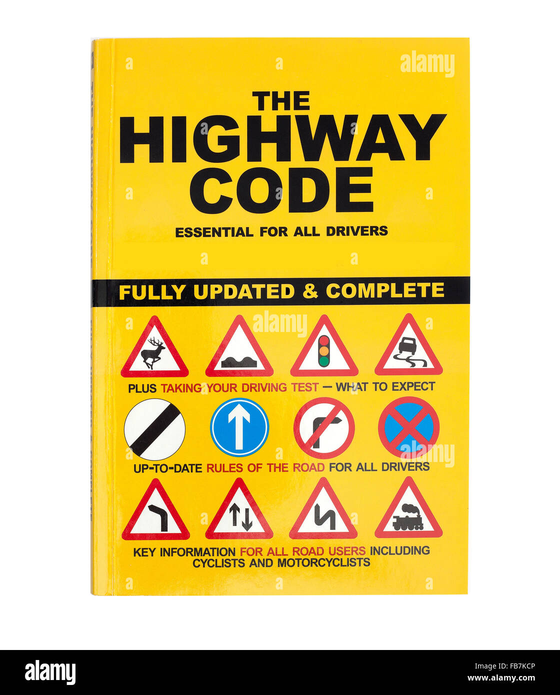 The Highway Code Book, The Highway Code applies to England, Scotland and Wales and is essential reading for every - Stock Image