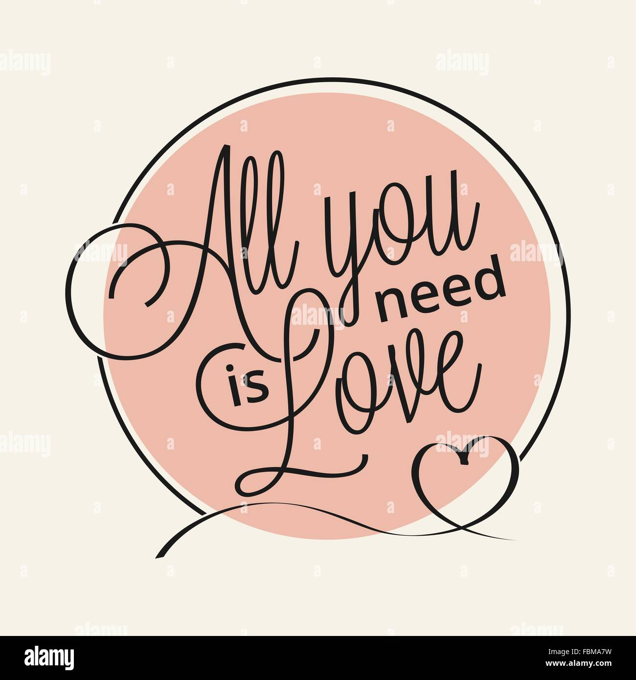 All you need is love hand lettering for your design Stock Vector