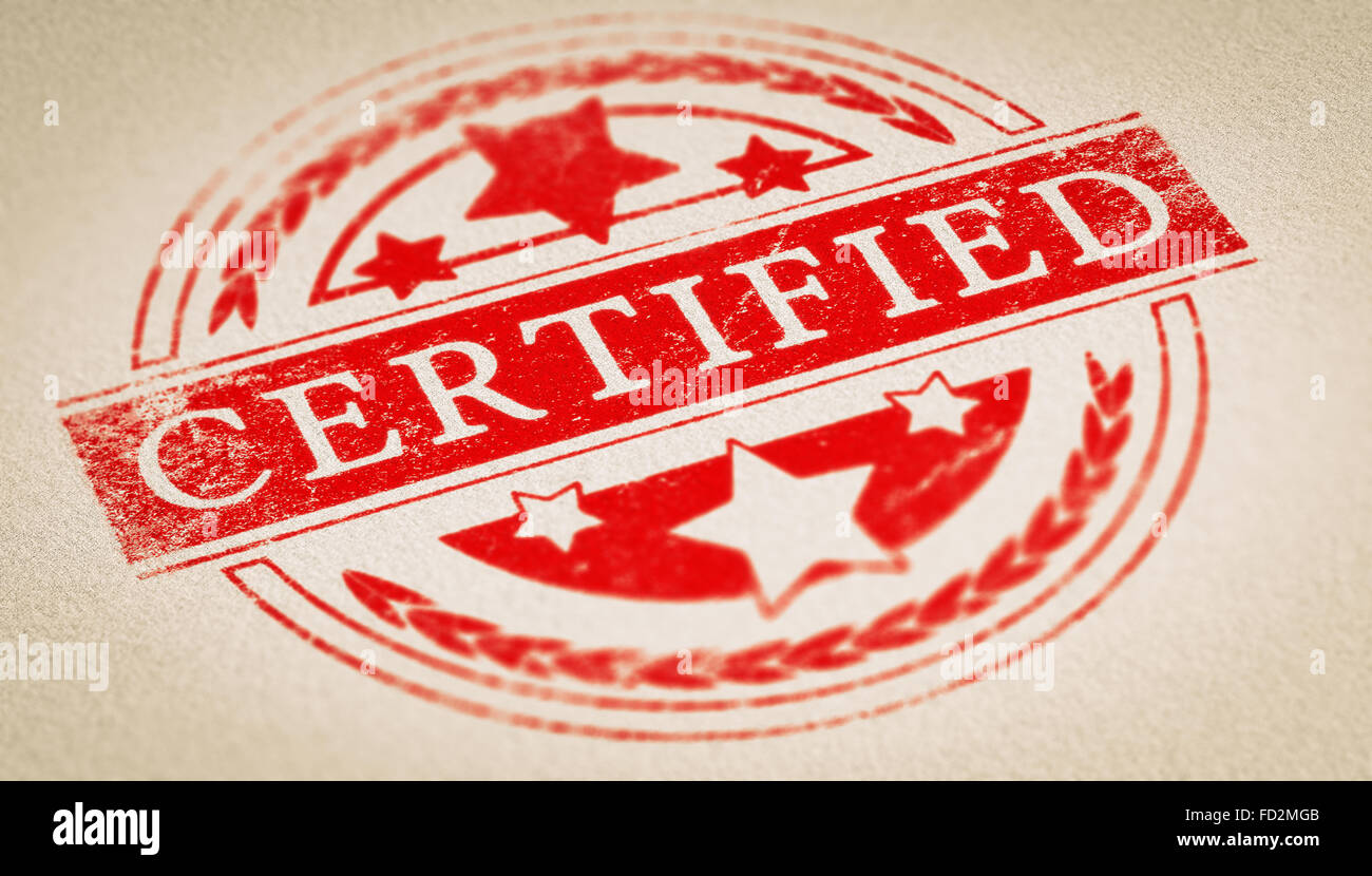 Rubber stamp imprint over paper background with the text certified. Concept image for illustration of certification - Stock Image