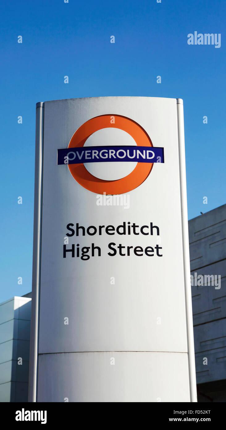 Shoreditch High Street: Shoreditch High Street Overground Sign, East London, UK