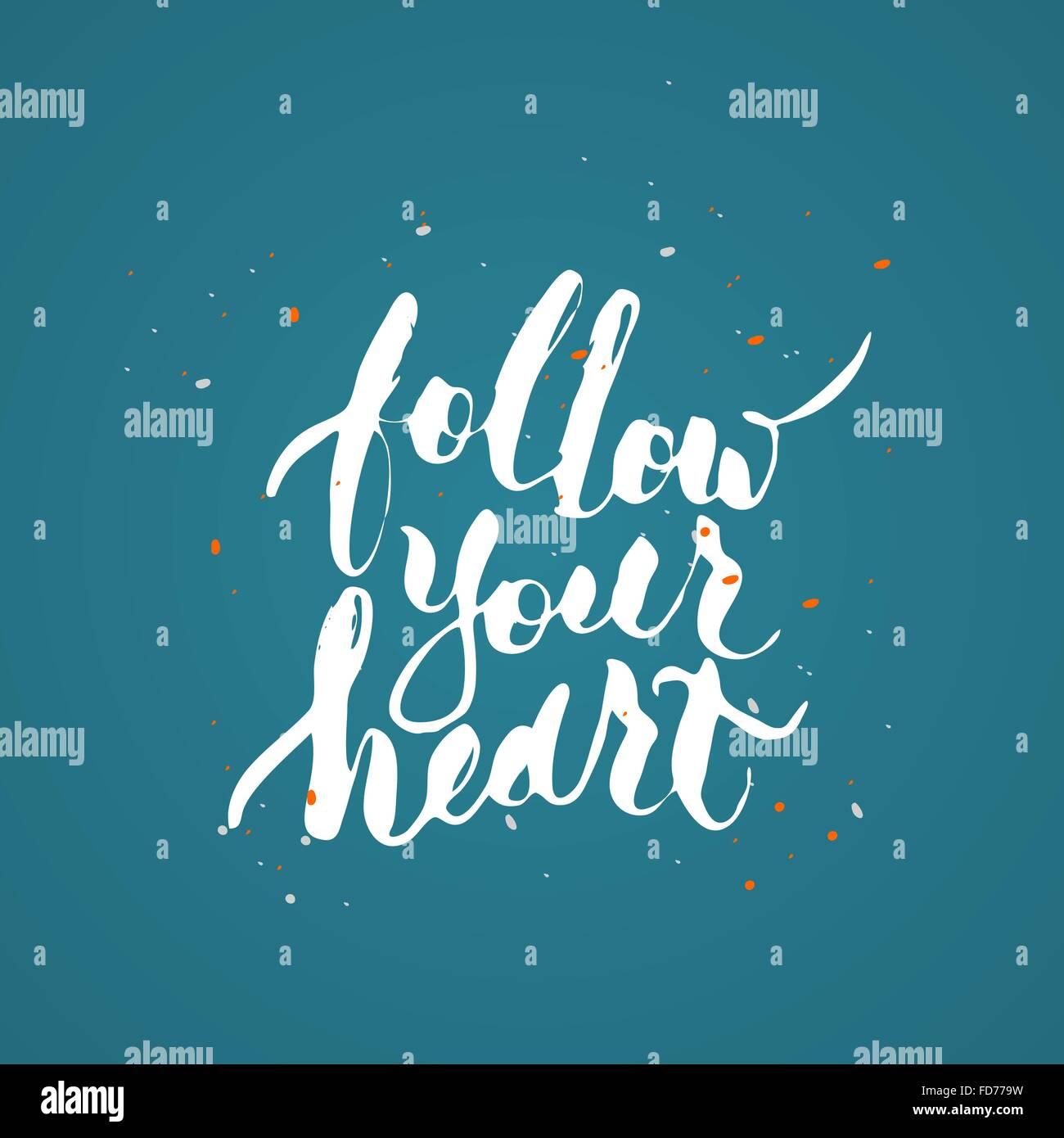 Follow Your Heart Stock Photos & Follow Your Heart Stock Images - Alamy