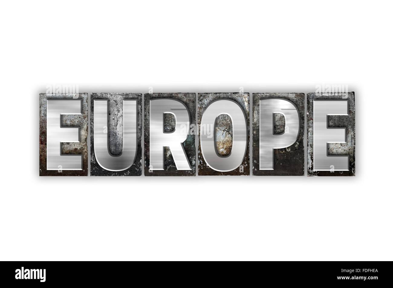 """The word """"Europe"""" written in vintage metal letterpress type ..."""