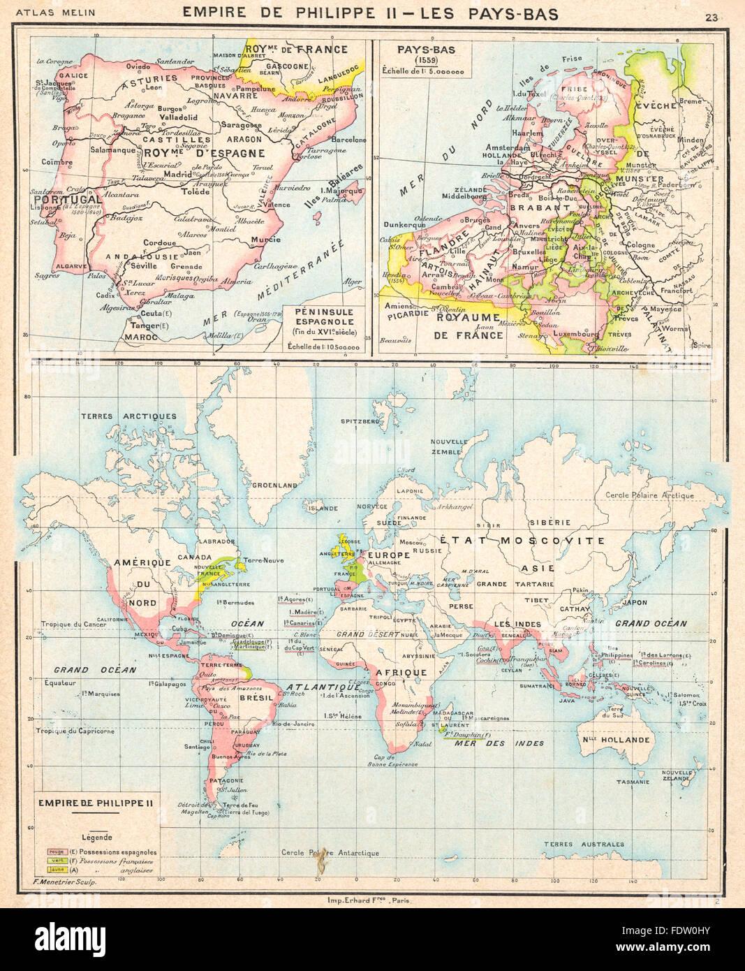 IBERIA: Empire de Philippe II; Péninsule Espagnole 16C; Pays- Bas, 1900 map - Stock Image