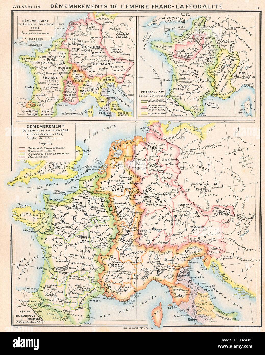 EUROPE: Démembrement de l'empire Charlemagne;Inset France en 888, 987, 1900 map - Stock Image