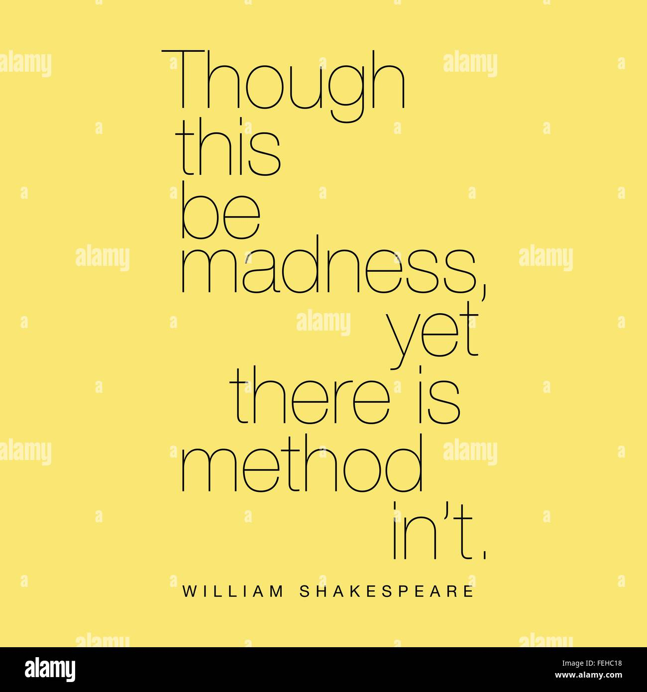 'Though this be madness, yet there is method in't.' William Shakespeare - Stock Vector
