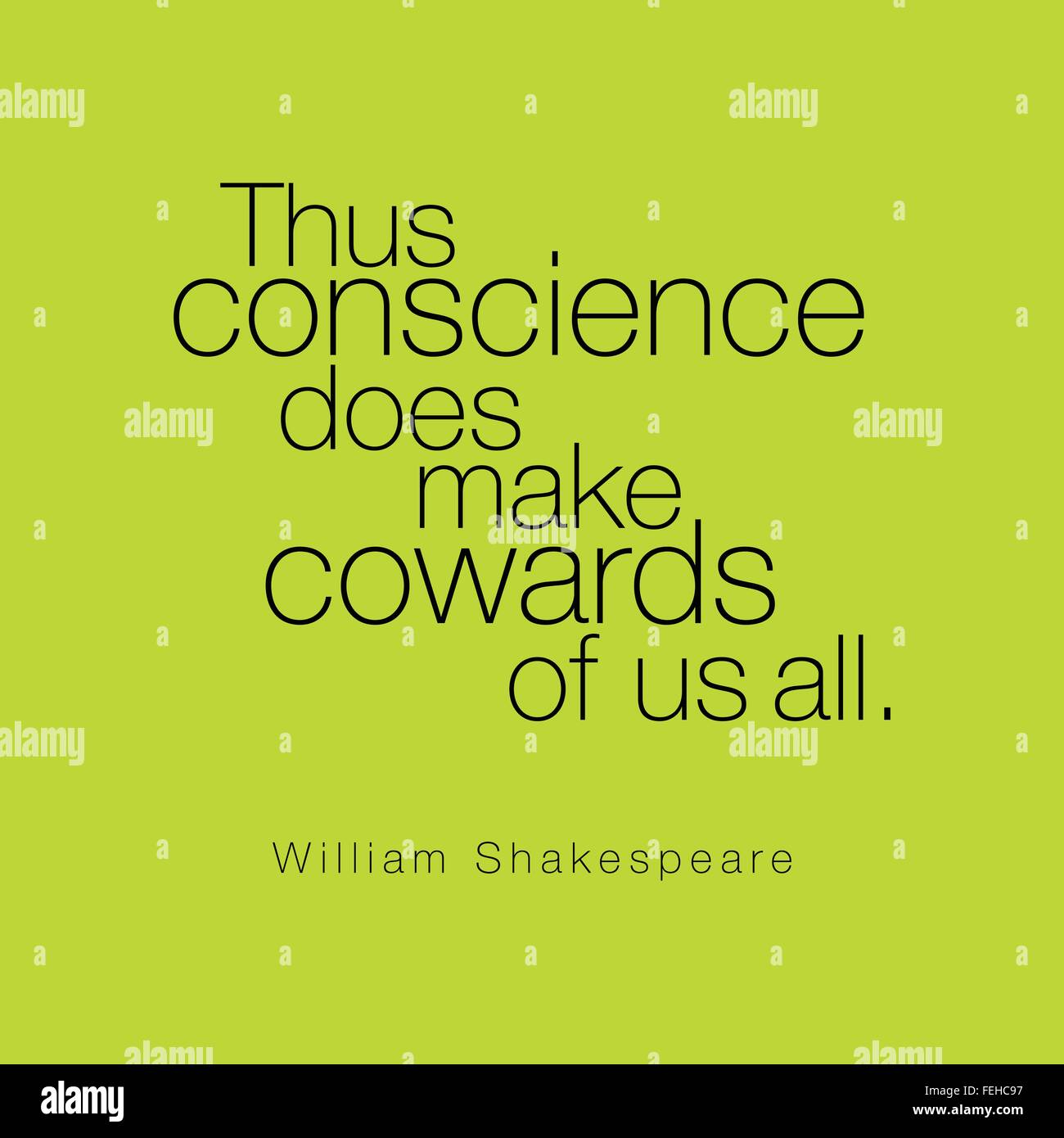 'Thus conscience does make cowards of us all.' William Shakespeare - Stock Vector