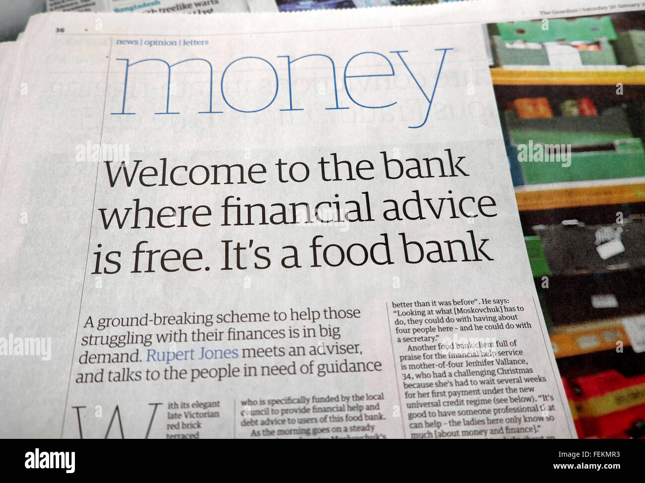 Guardian Money newspaper article.  'Welcome to the bank where financial advice is free.  It's a food bank' - Stock Image