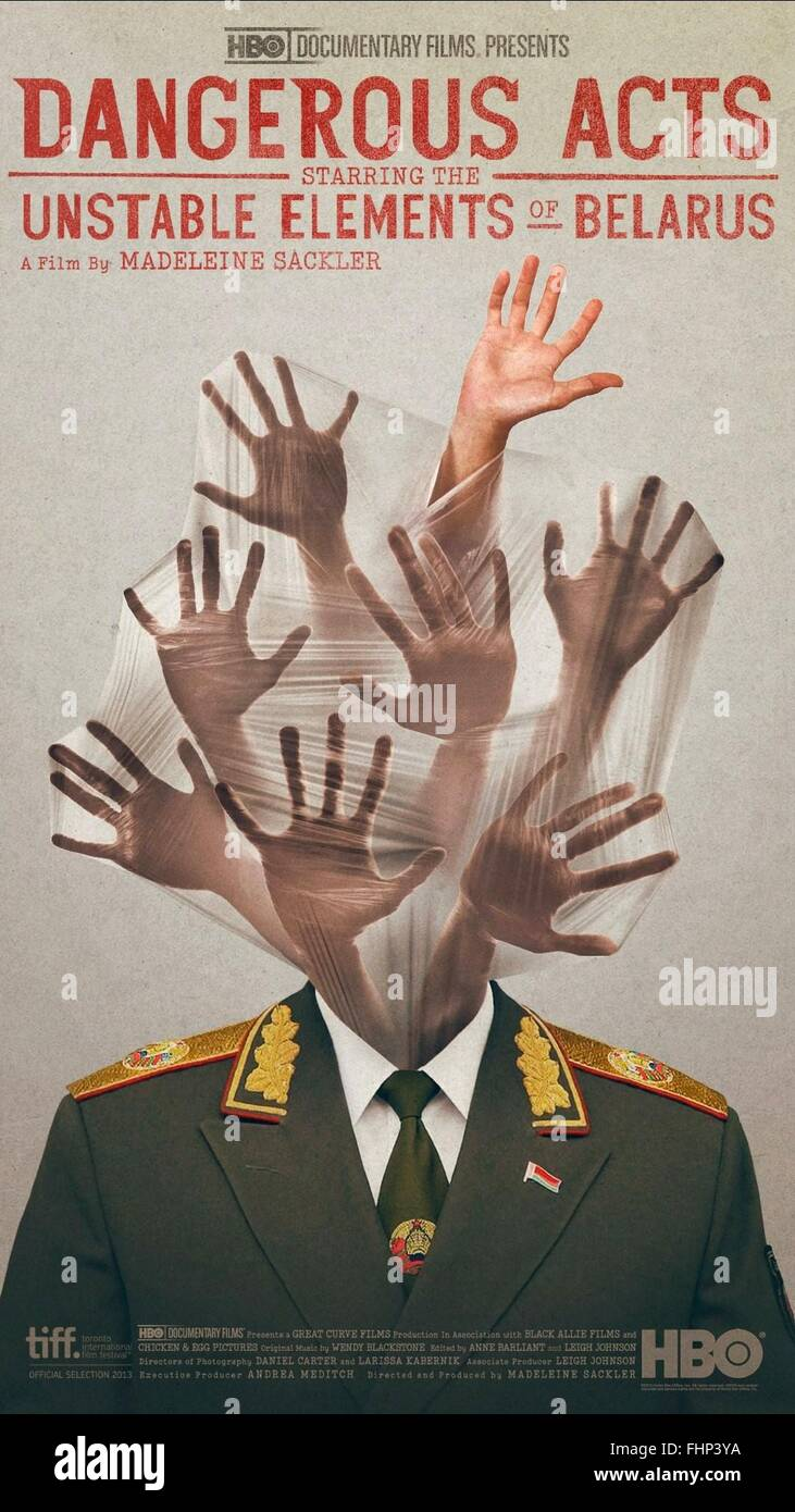 MOVIE POSTER DANGEROUS ACTS STARRING THE UNSTABLE ELEMENTS OF BELARUS (2013) - Stock Image