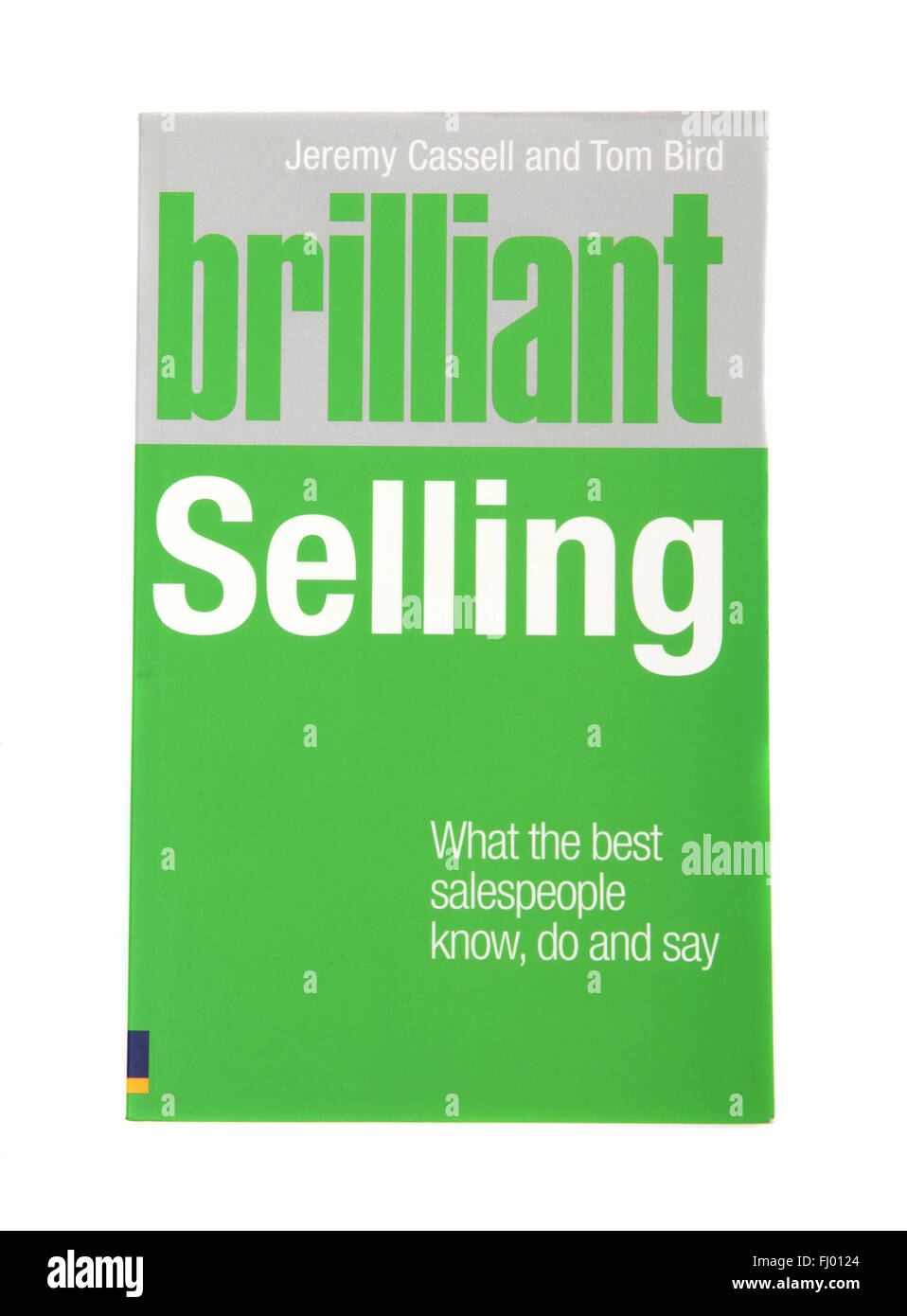 The book Brilliant Selling by Jeremy Cassell and Tom Bird - Stock Image