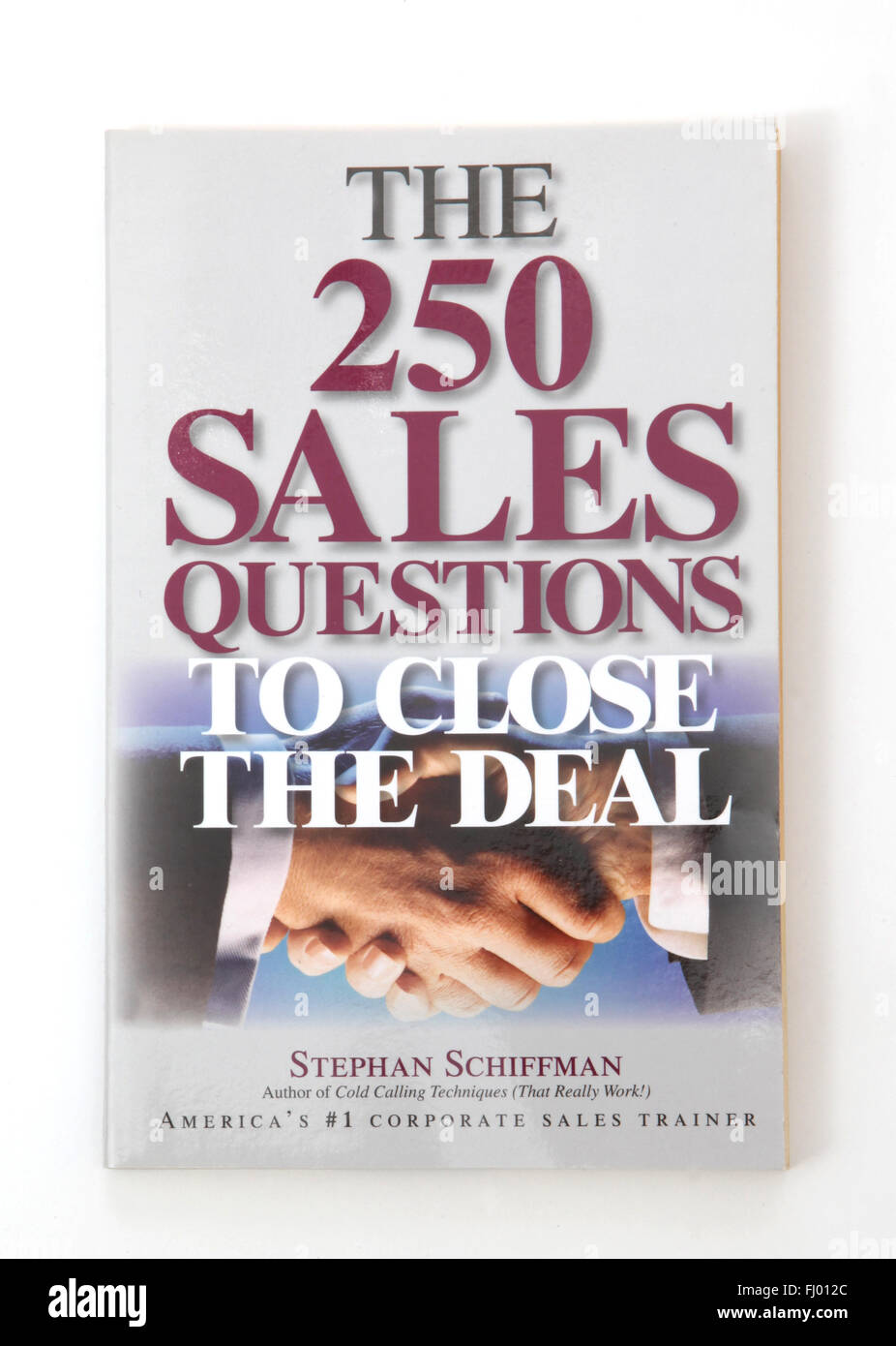The book The 250 Sales Questions to Close the Deal by Stephan Schiffman - Stock Image