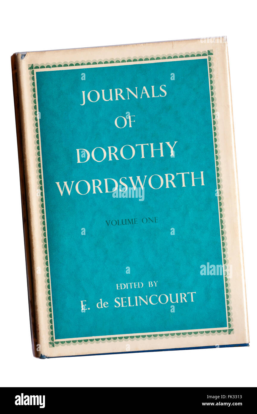 1941 edition of the Journals of Dorothy Wordsworth edited by E. de Selincourt. - Stock Image