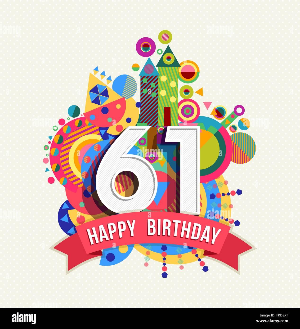 Happy Birthday Sixty One 61 Year, Fun Celebration