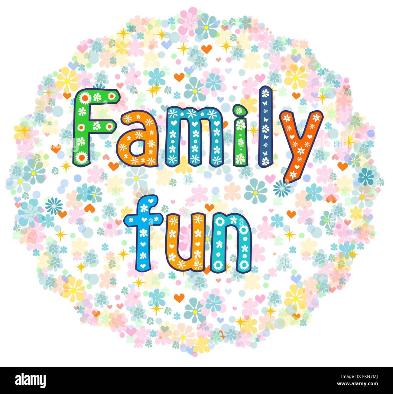 Family fun decorative lettering text. - Stock Vector