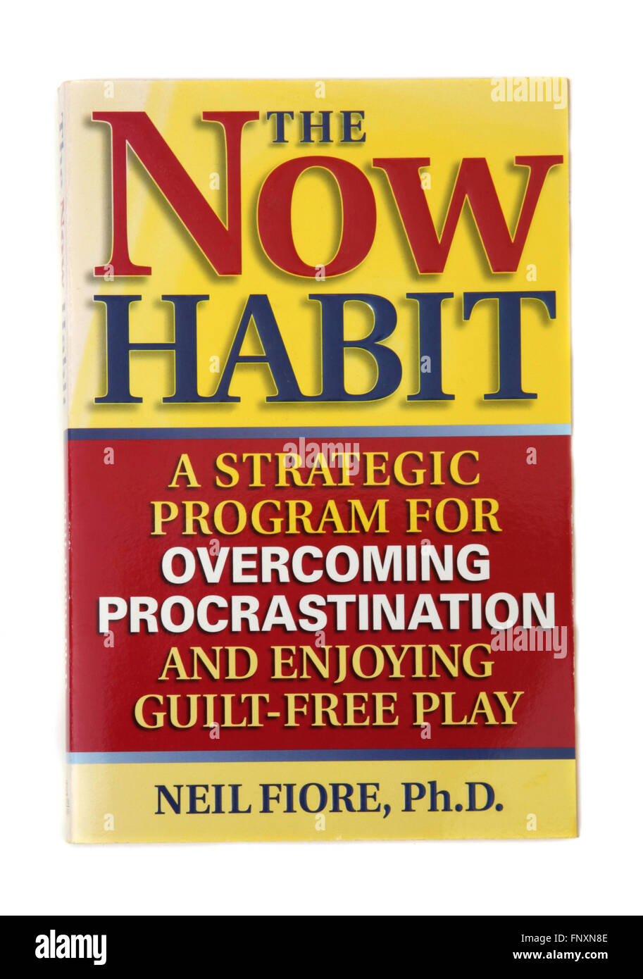 The book - The Now Habit by Neil Fiore - Stock Image
