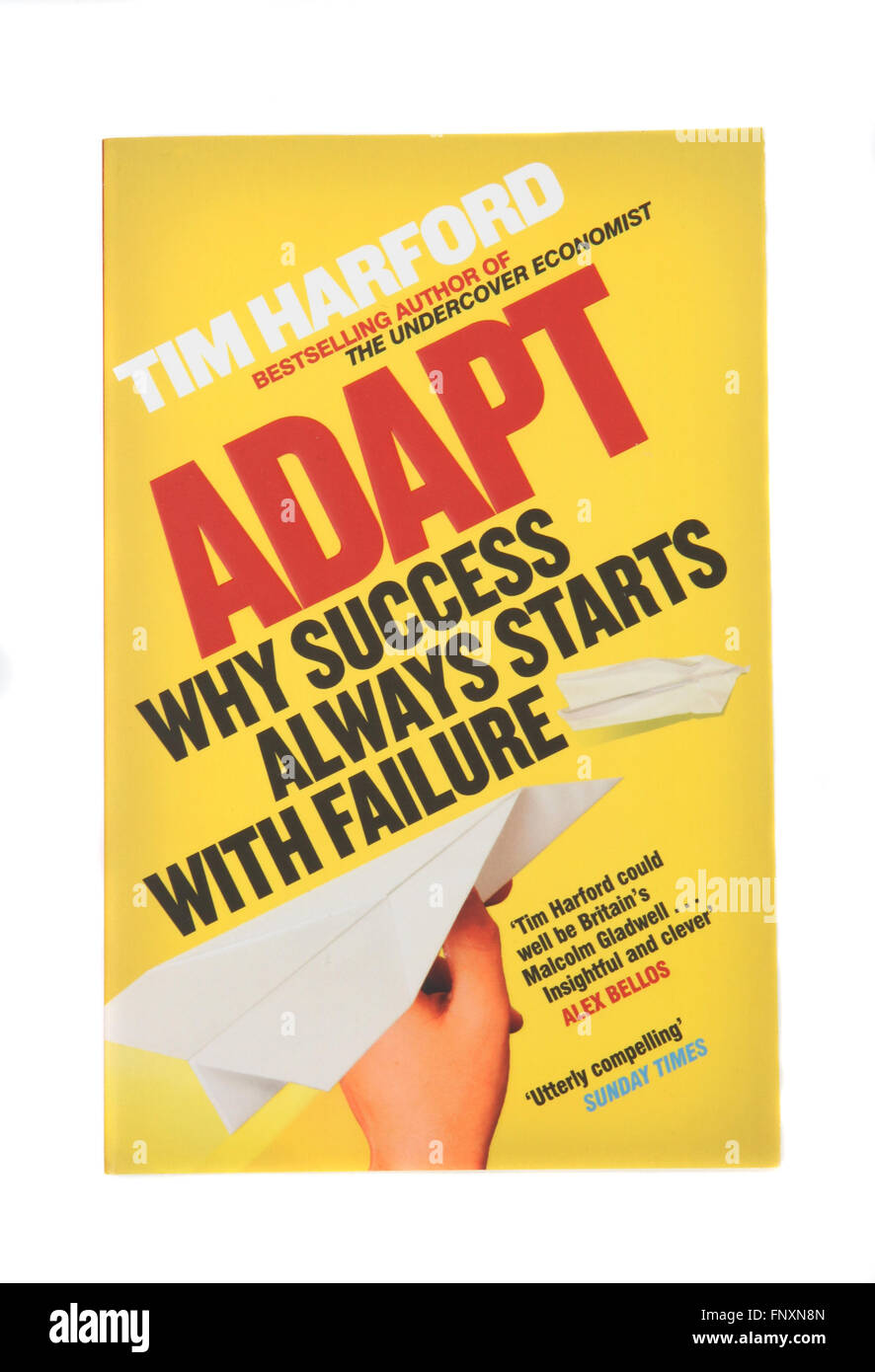 The book - Adapt, why success always starts with failure by Tim Harford. - Stock Image