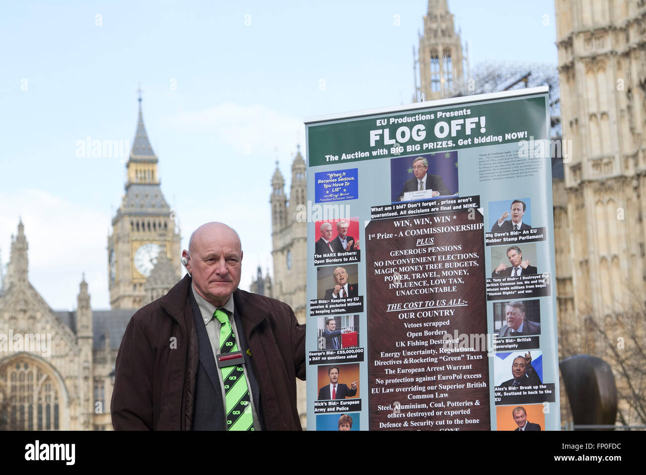 Westminster London,UK. 16th March 2016. Grassroots supporter Herbert Crossman holds a poster ' Flog Off' - Stock Image