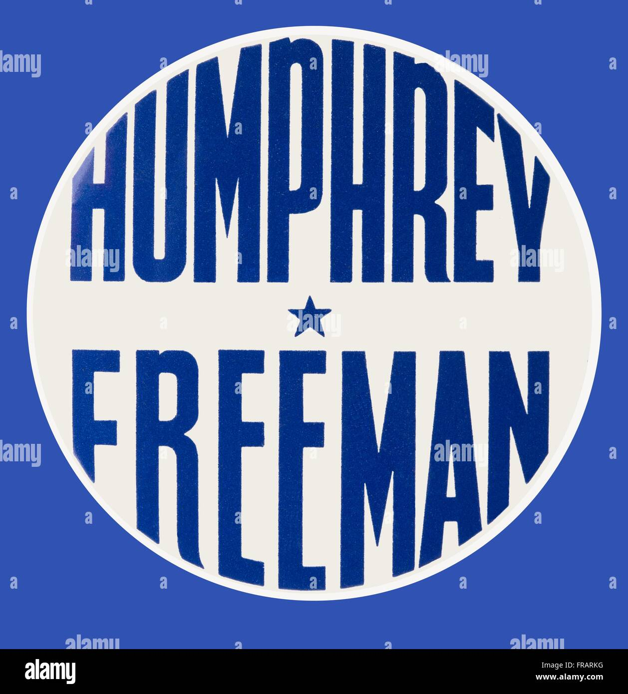 American political pinback campaign button for Minnesota democrats Hubert H. Humphrey and Orville Freeman, ca: 1960 - Stock Image