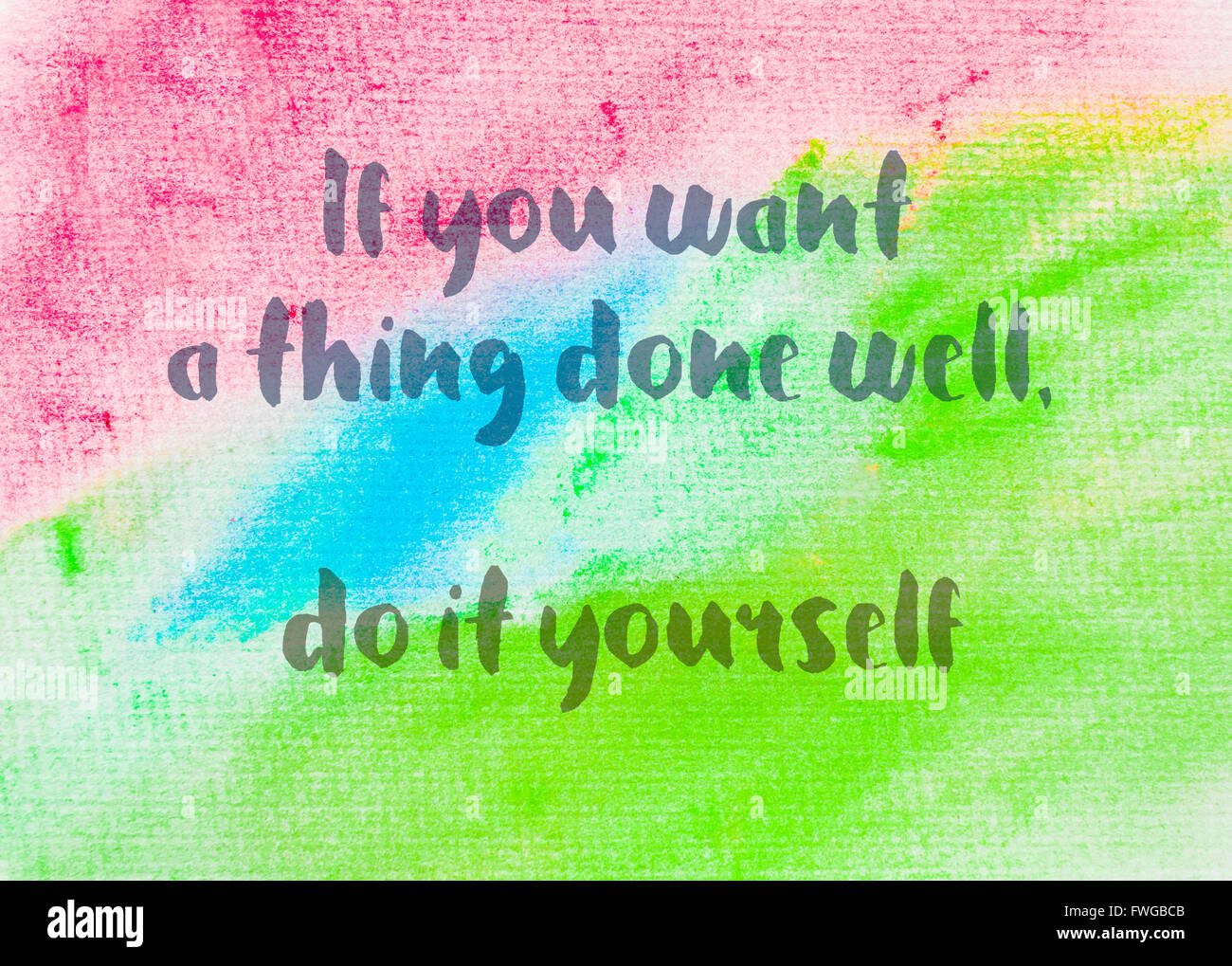 Quote poster yourself stock photos quote poster yourself stock if you want a thing done well do it yourself inspirational quote over abstract solutioingenieria Gallery