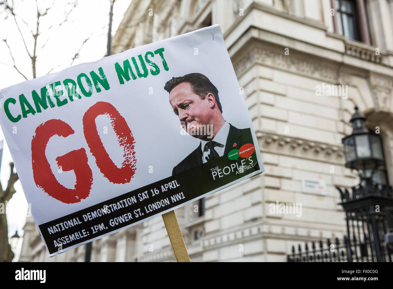London, UK. 9th April, 2016. A 'Cameron Must Go' placard outside Downing Street during a protest calling - Stock Image
