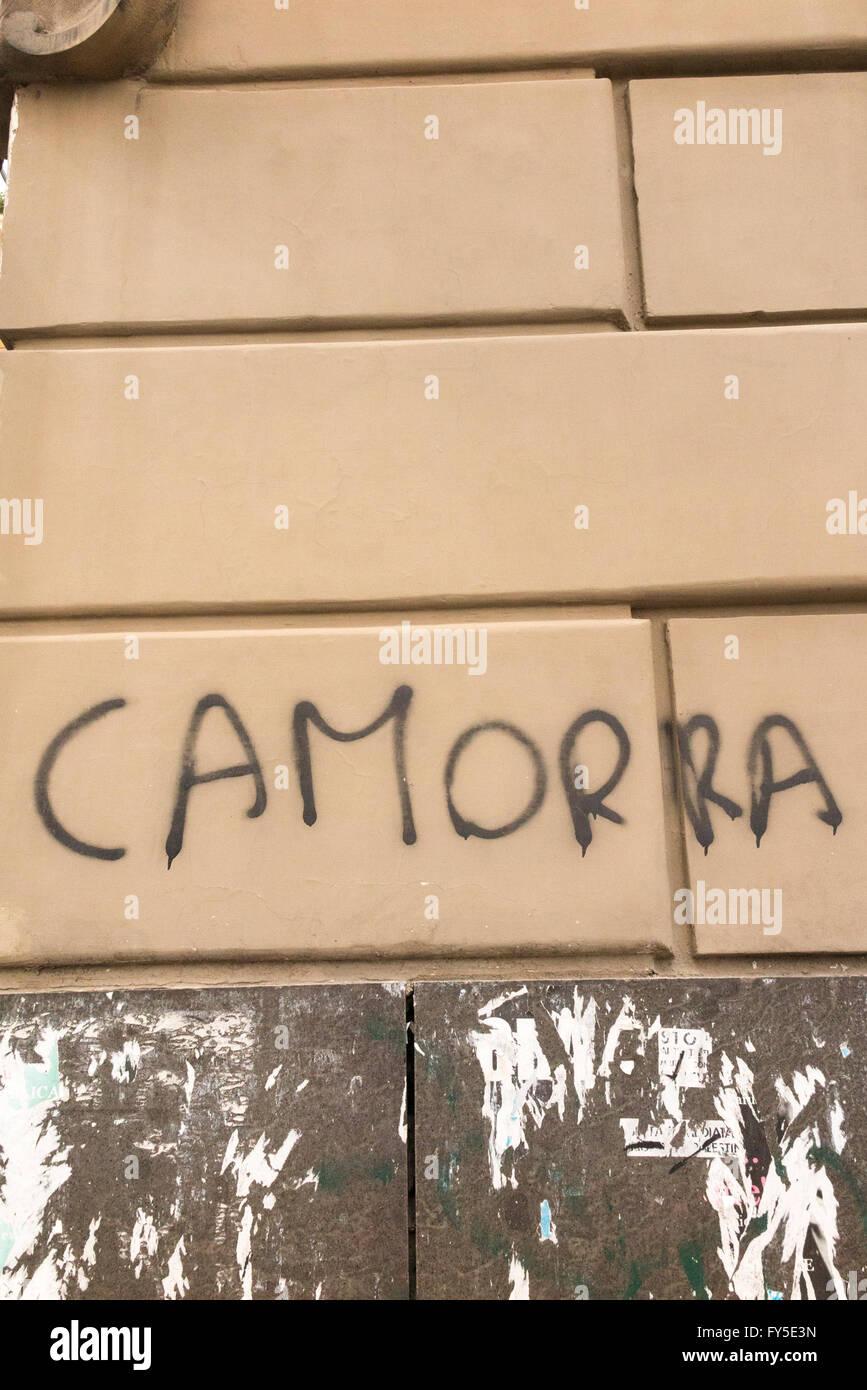 Anti - Camorra Graffiti (the Naples 'mafia') in Naples / Napoli, Italy. - Stock Image