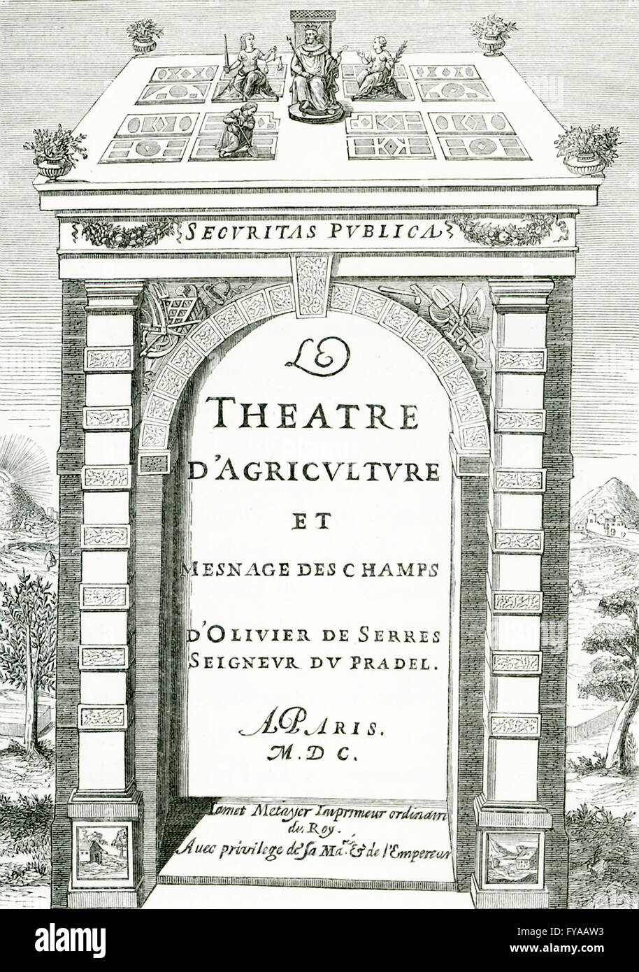This frontispiece was for the Theater of Agriculture (French: Theatre d'Agriculture) by Olivier de Serres in - Stock Image