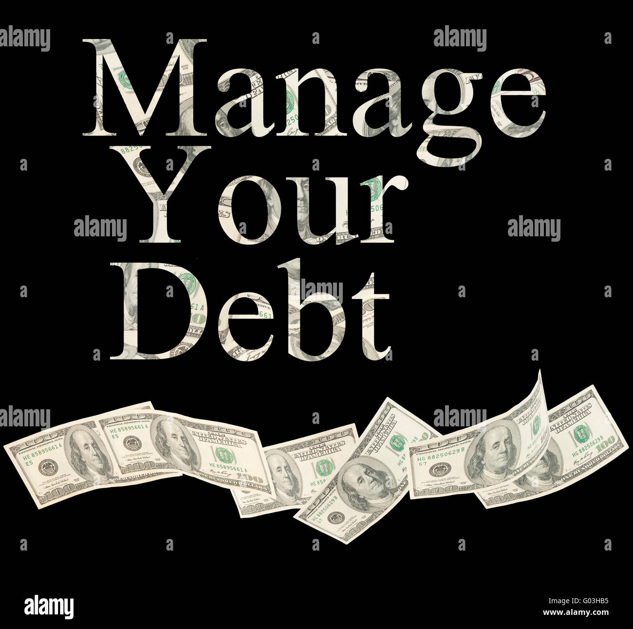 Manage your debt, isolated words with American notes - Stock Image