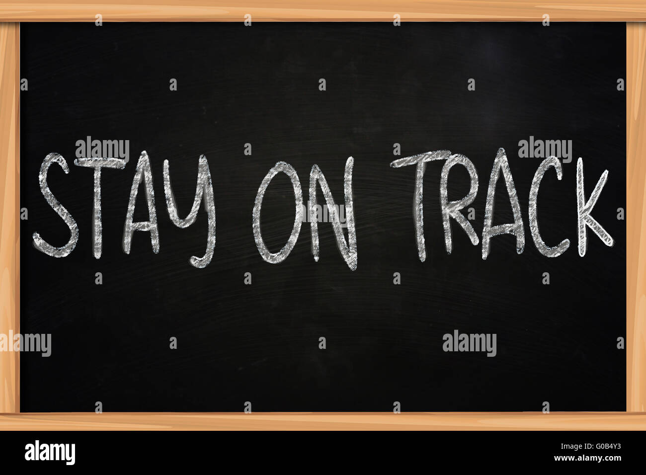 Motivational concept, chalk board writing, Stay On Track