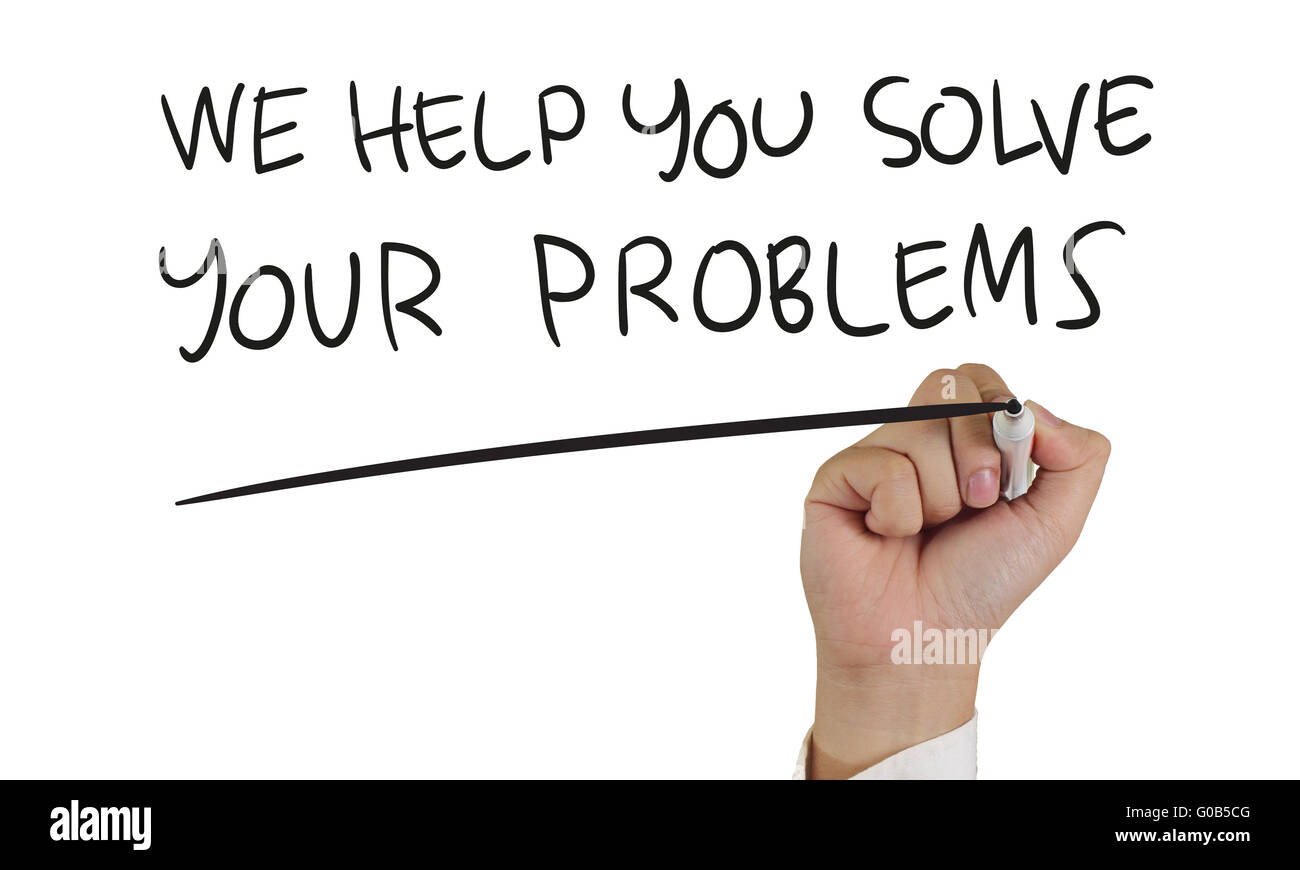 Motivational concept image of a hand holding marker and write We Help You Solve Your Problems isolated on white - Stock Image