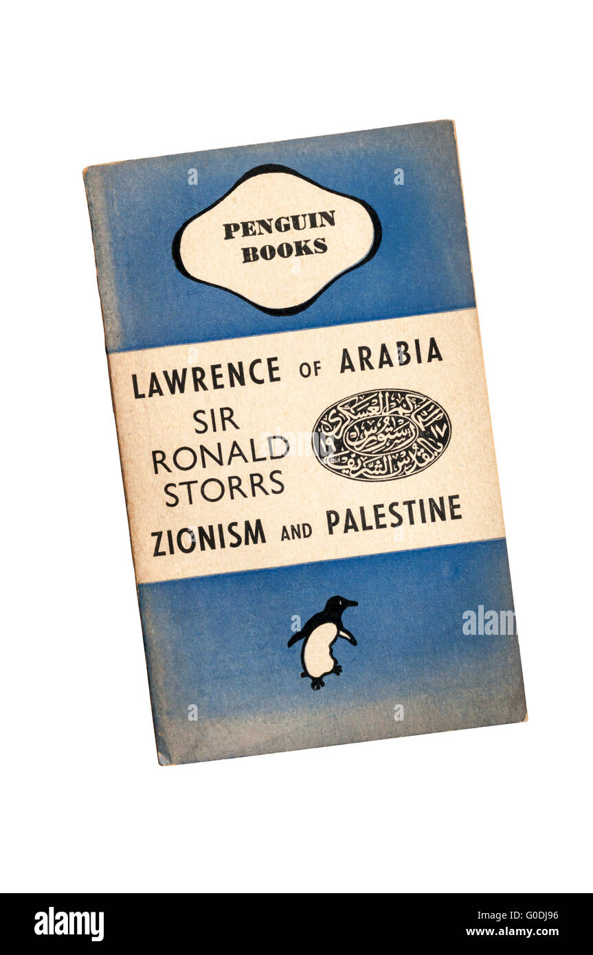 A copy of Lawrence of Arabia Zionism and Palestine by Sir Ronald Storrs. First published in 1940. - Stock Image