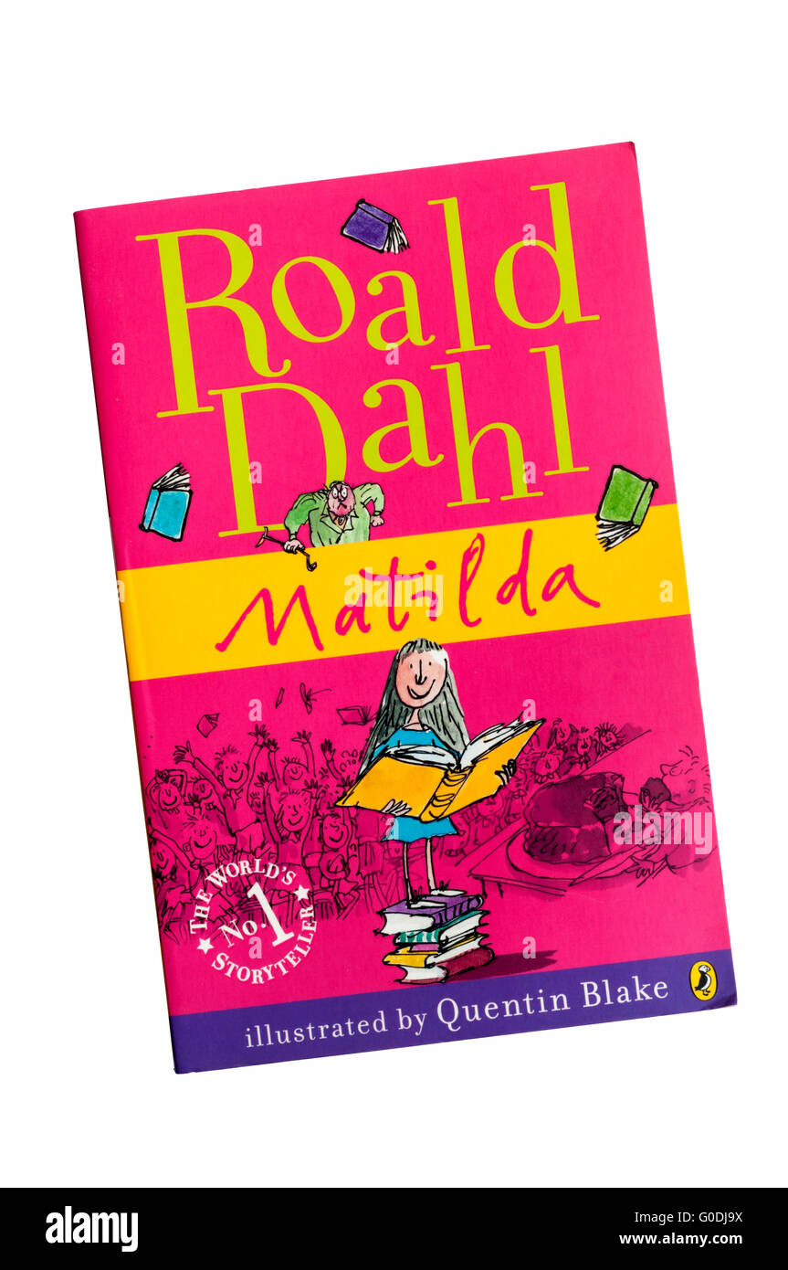 A copy of Matilda by Roald Dahl, illusttrated by Quentin Blake. First published in 1988. - Stock Image
