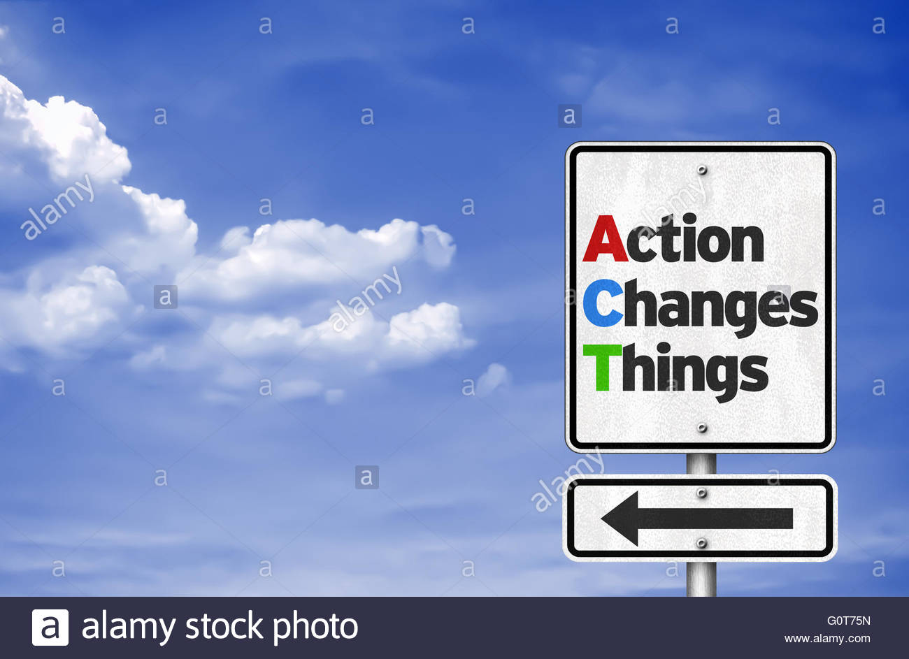 Action Changes Things - road sign concept Stock Photo