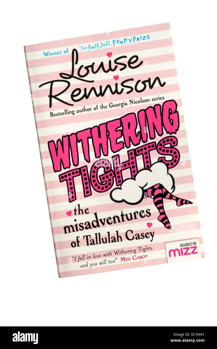 A copy of Withering Tights by Louise Rennison. First published in 2011. - Stock Image