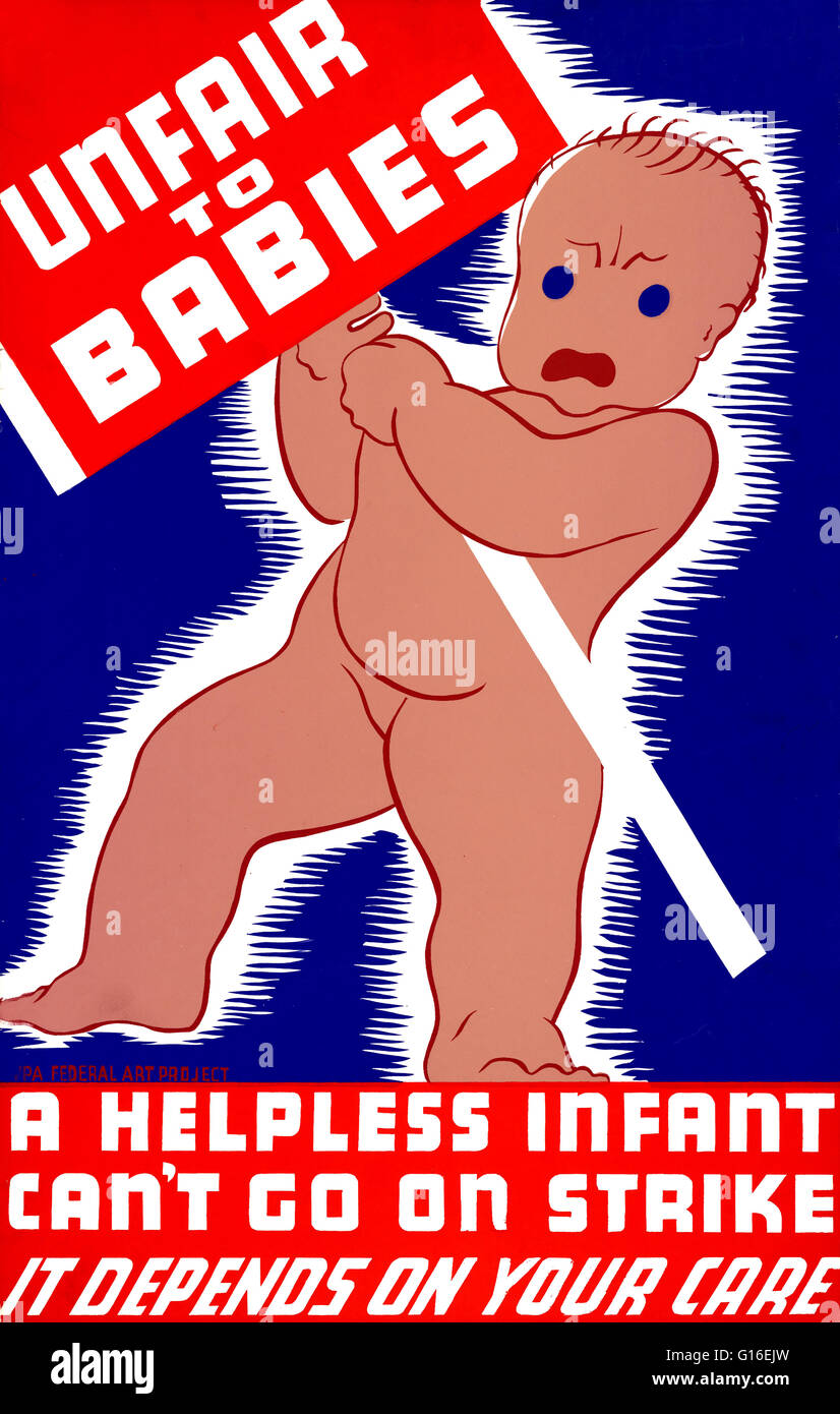 Entitled: 'Unfair to babies. A helpless infant can't go on strike: It depends on your care'. Poster - Stock Image