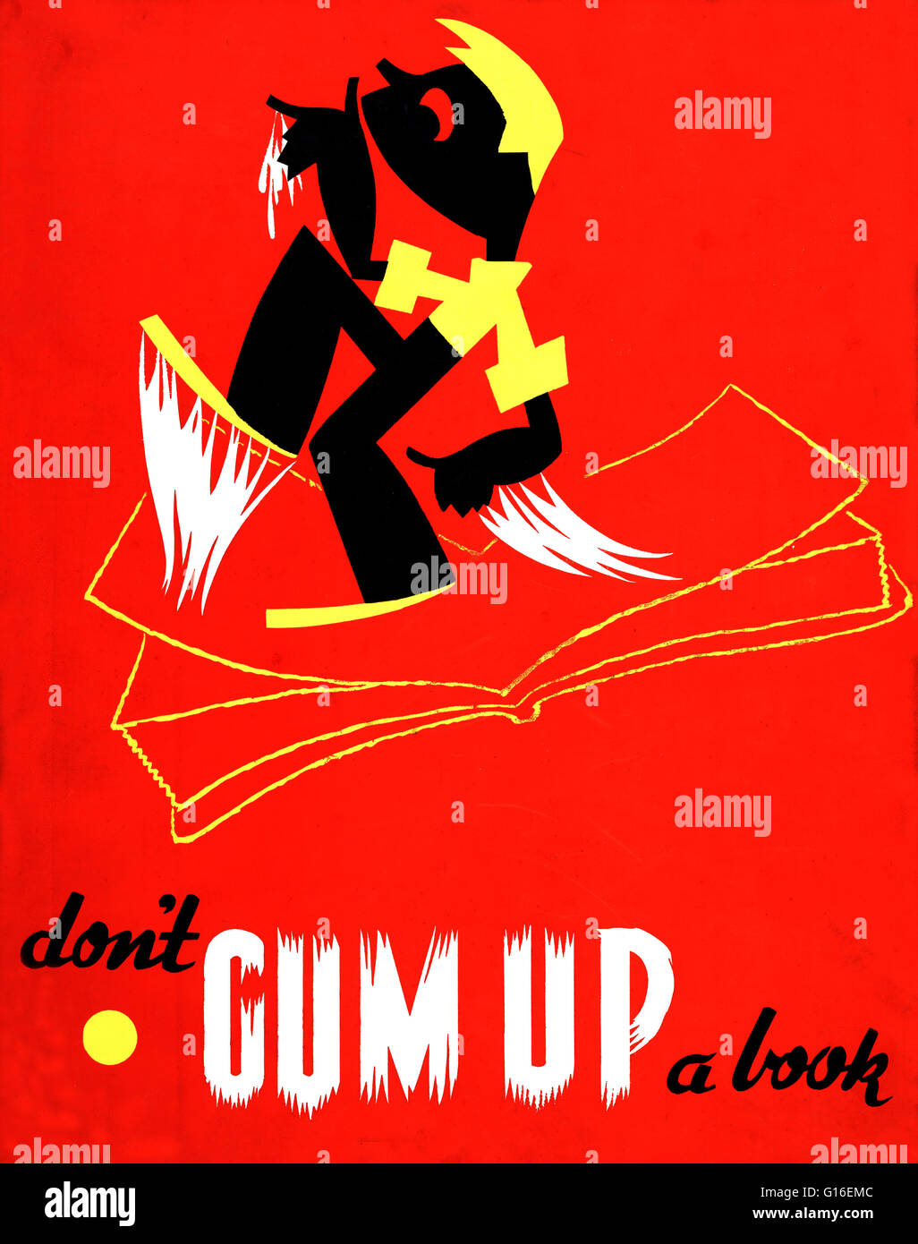 Entitled: 'Don't gum up a book'. Poster shows a boy walking on a book with gummed up feet and hands. - Stock Image