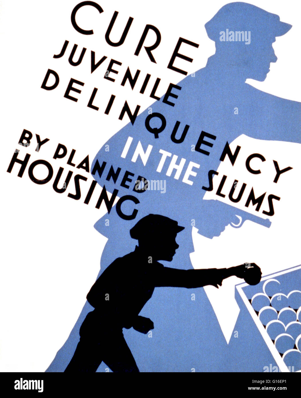 Entitled: 'Cure juvenile delinquency in the slums by planned housing'. Poster promoting planned housing - Stock Image