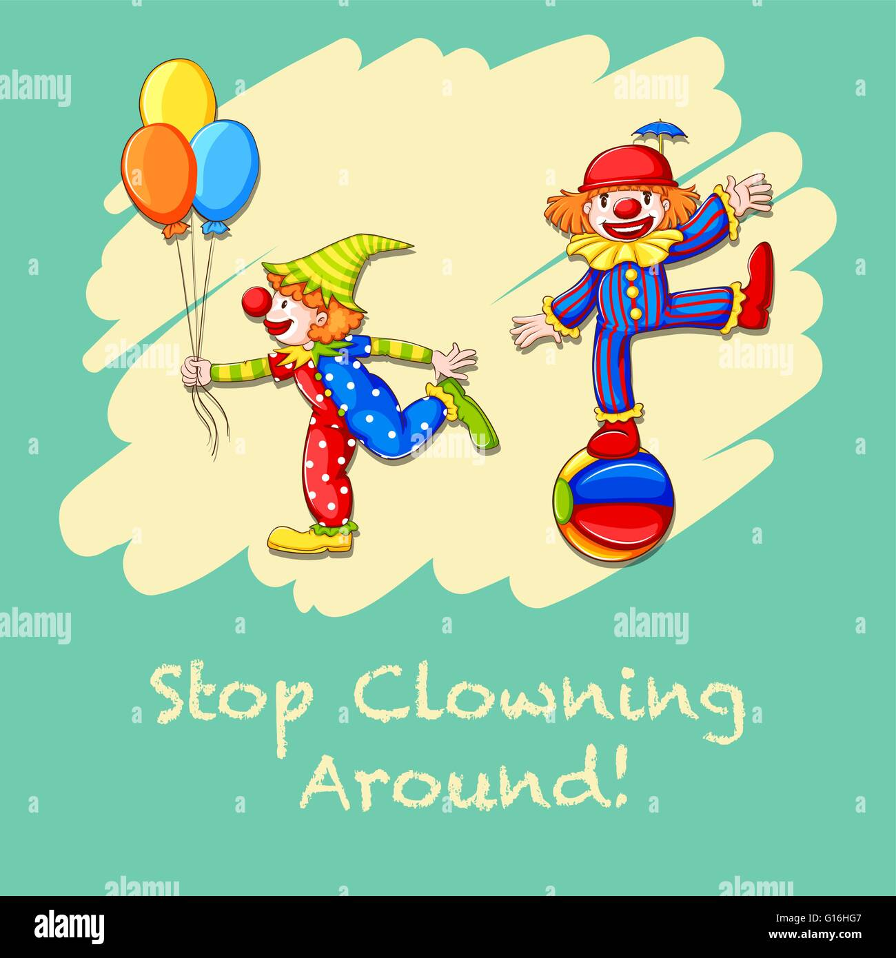 Idiom saying stop clowning around - Stock Vector