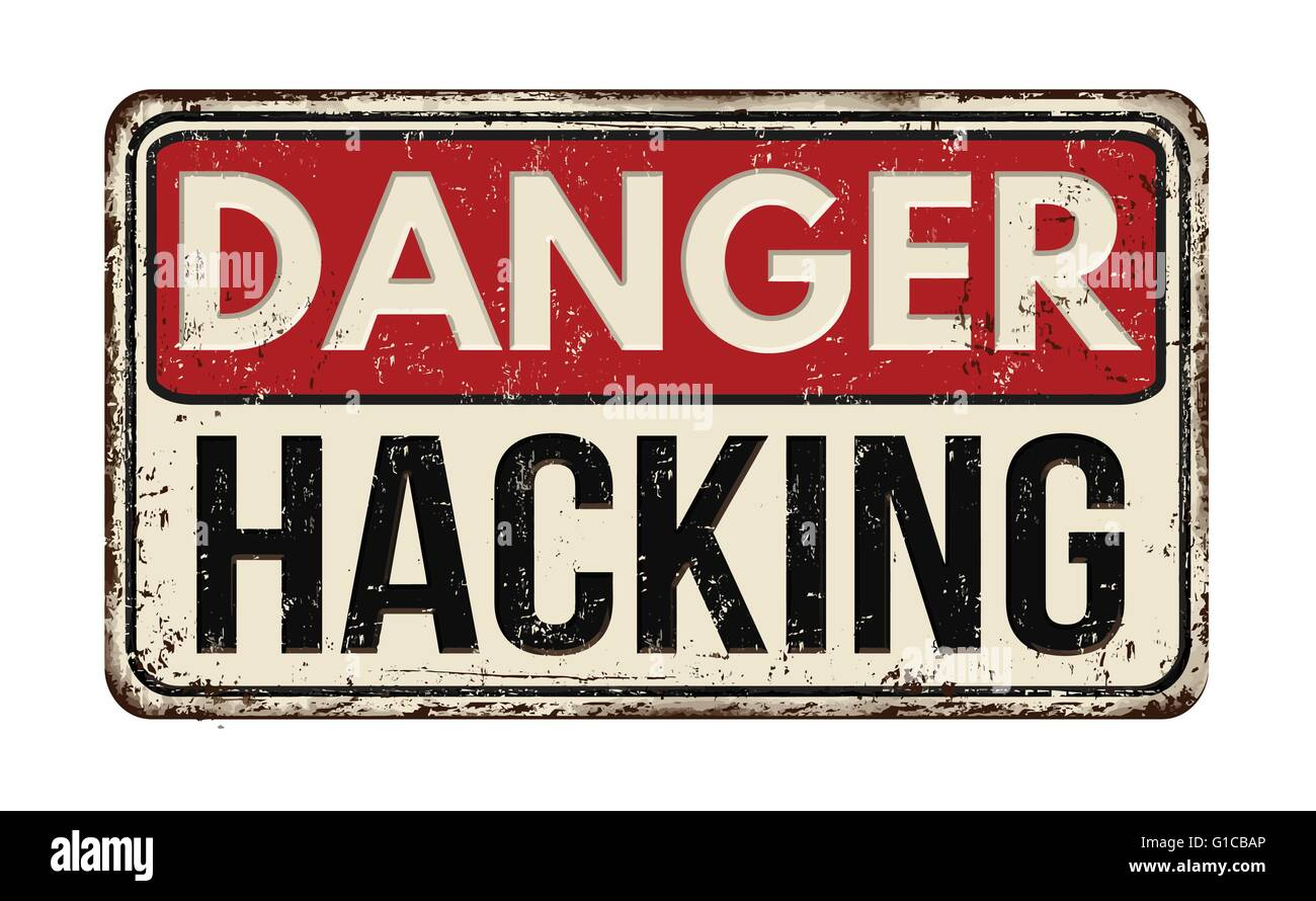 Danger hacking out vintage rusty metal sign on a white background, vector illustration - Stock Vector