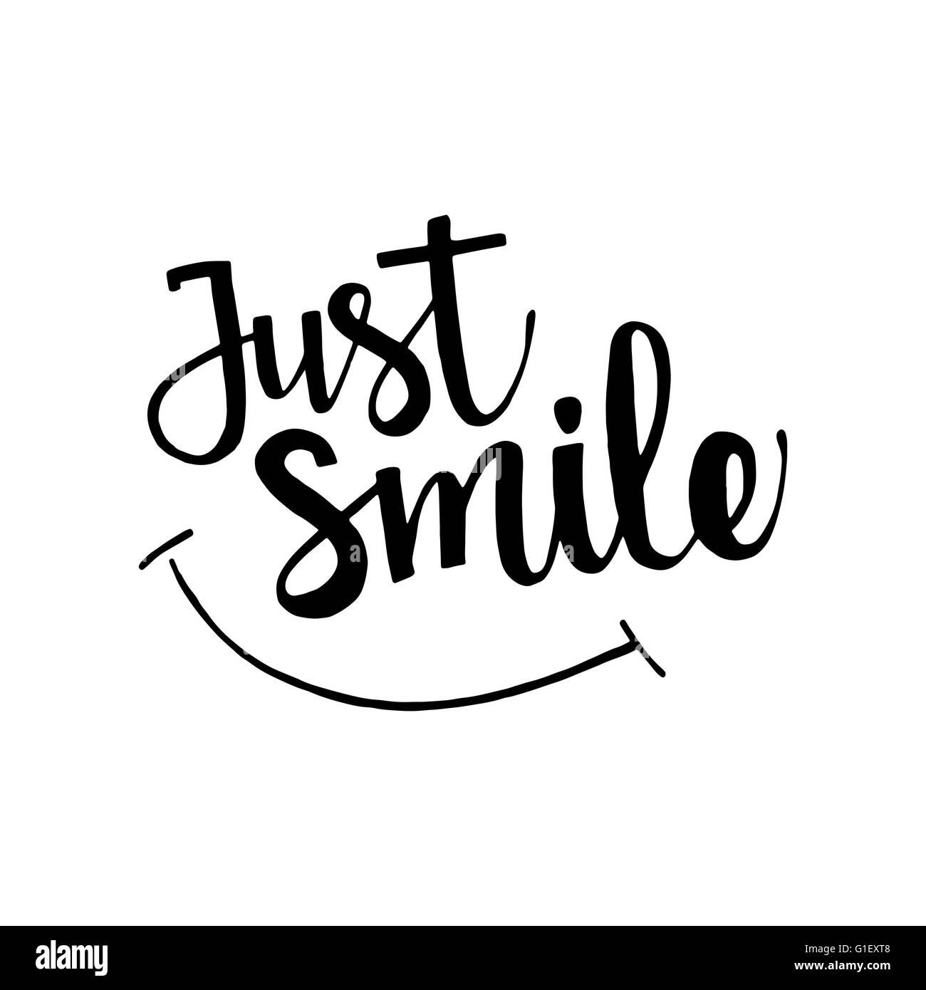 Just Smile Phrase Handwritten Lettering Inspirational Quote