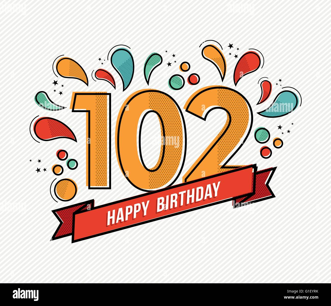 Happy Birthday Number 102, Greeting Card For Hundred Two