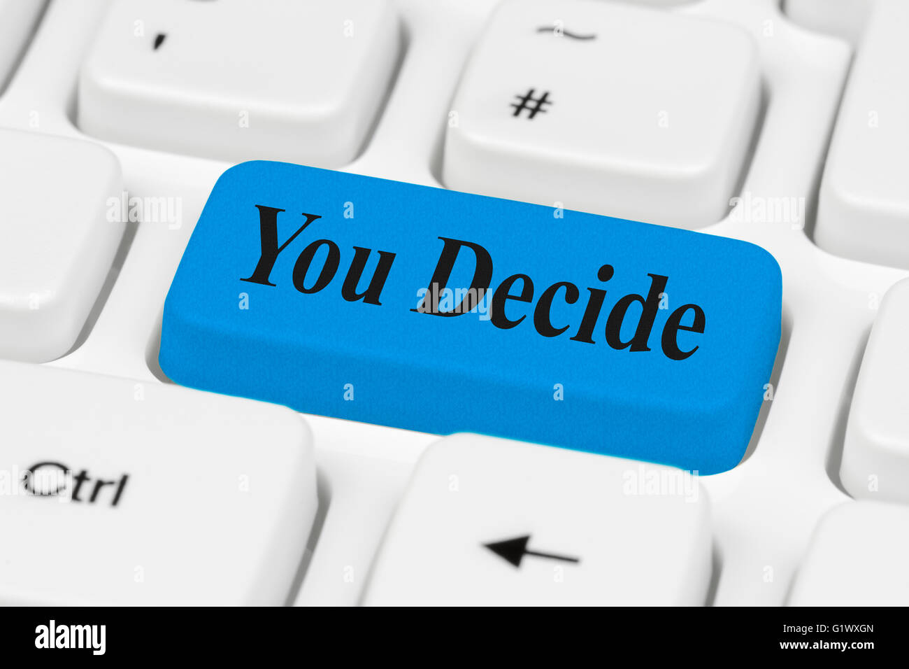 You Decide button on a computer keyboard. - Stock Image