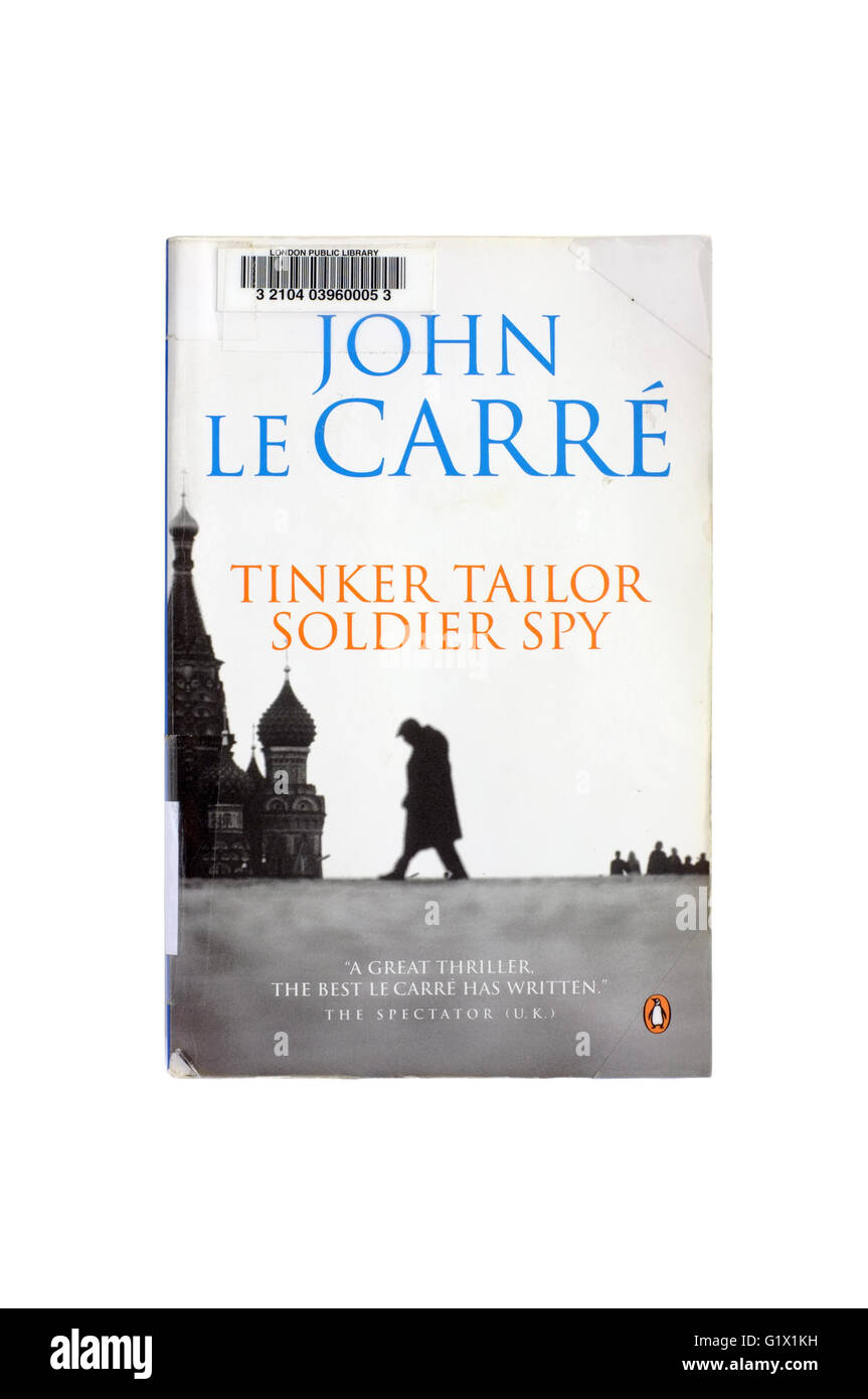 Tinker Tailor Soldier Spy by John Le Carre photographed against a white background. - Stock Image