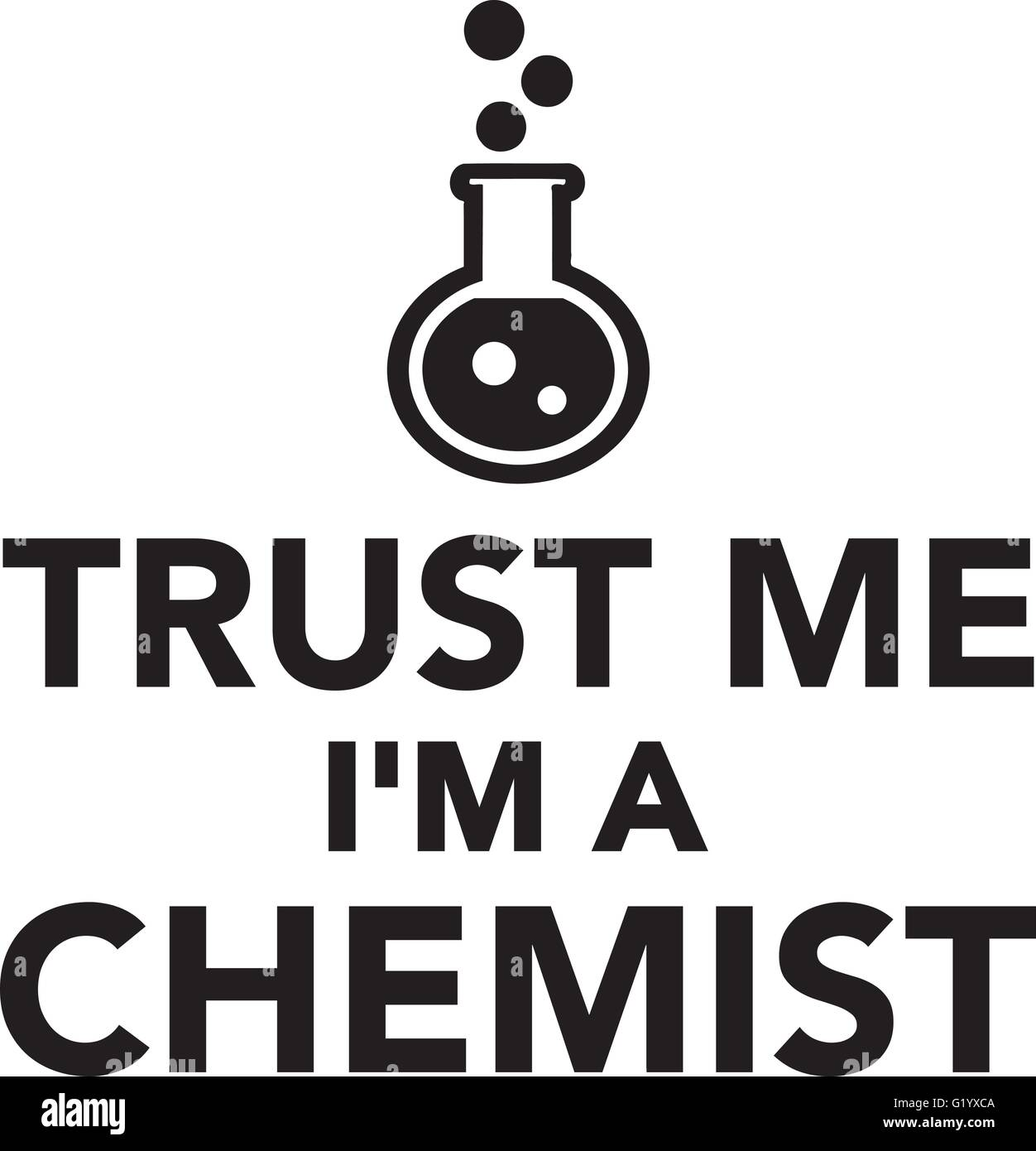 Trust me I'm a chemist - Stock Vector
