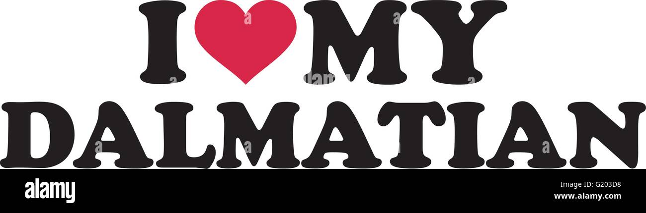 I love my Dalmatian - Stock Vector