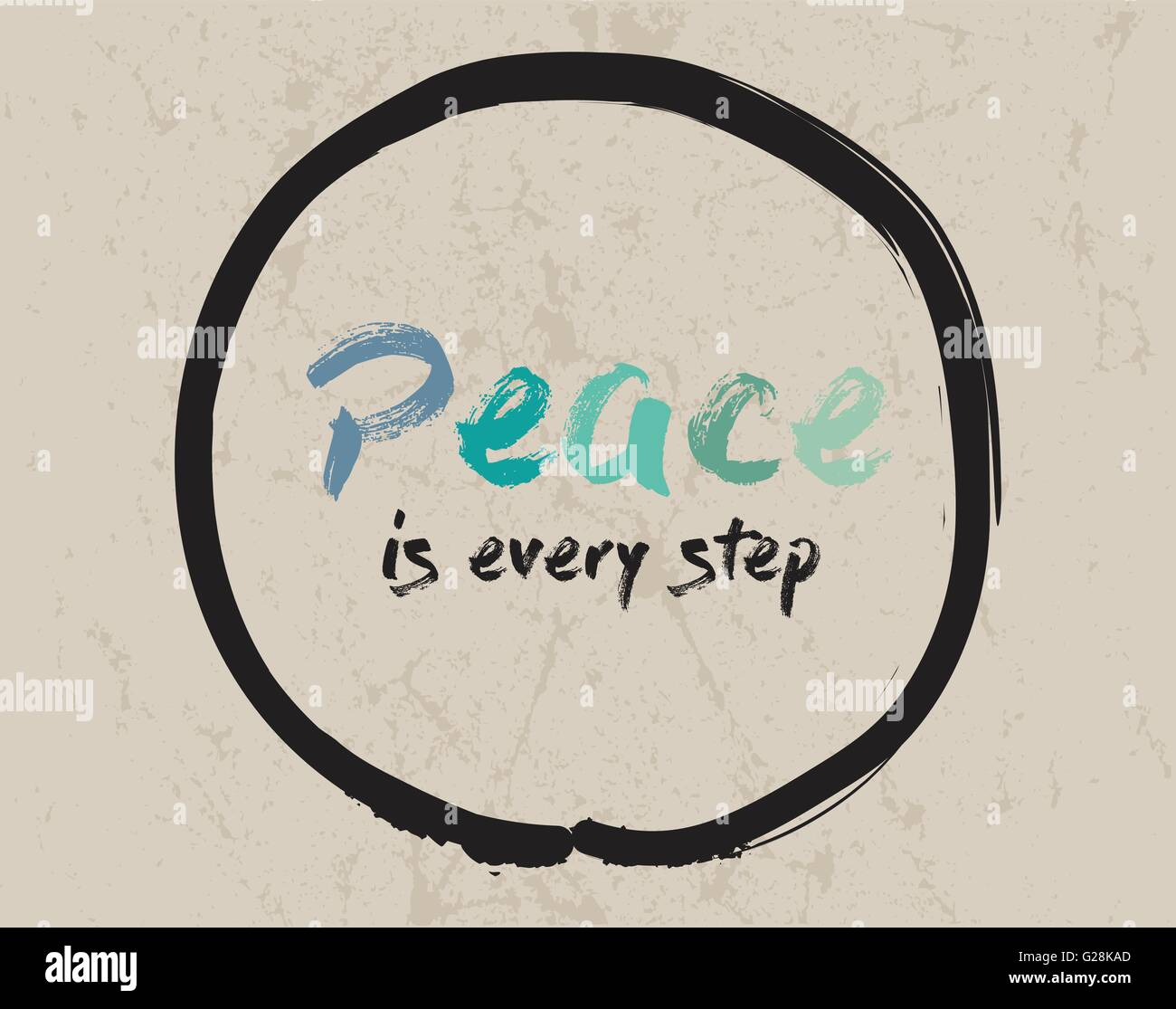 peace is every step paper Thich nhat hanh, a vietnamese zen buddhist monk, is the author of the book peace is every step  hanh is a spiritual leader, a poet, an author and is well known as a peacemaker with his instructions based on zen buddhism, he has brought peace to many thousands of people.